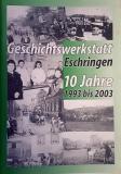 10 Jahre Geschichtswerkstatt Eschringen