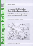 Eschringer Heft 6 - ...nacher Gräffenthal zu Unser Lieben Frawen Altar...