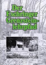 Eschringer Hefte - Der Eschringer Grenzsteinlehrpfad