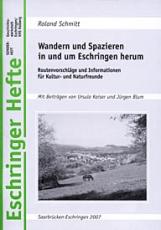 Eschringer Hefte - Wandern und Spazieren in und um Eschringen herum