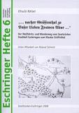 Eschringer Heft 6 - ...nacher Gräffenthal zu Unser Lieben Frawen Altar... (vergriffen)